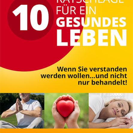 10 Ratschläge für ein gesundes Leben